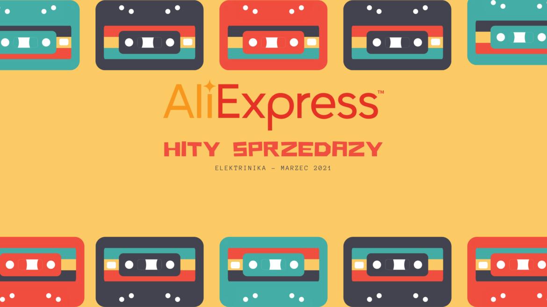 Hity sprzedaży AliExpress – elektronika